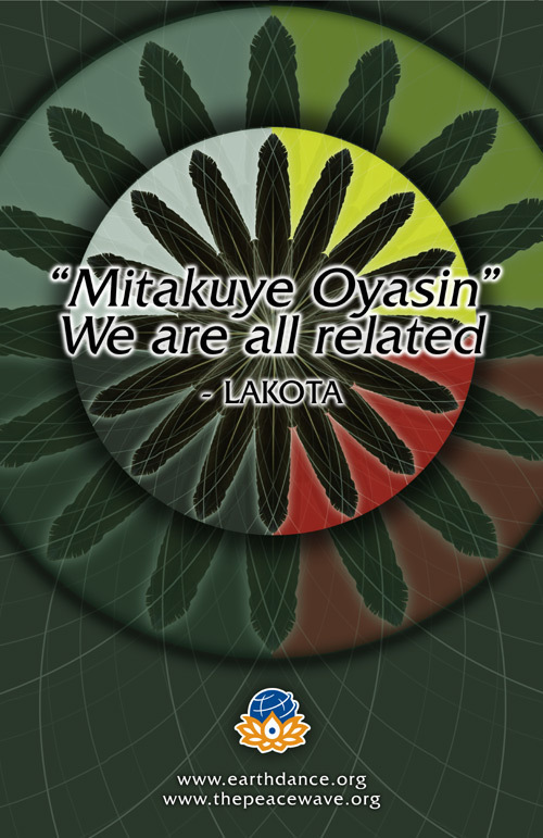 Mitakuye Oyasin - We are All Related