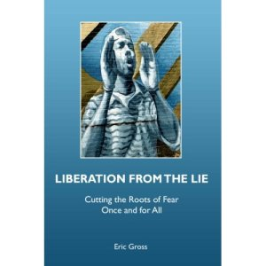 Liberation from the Lie